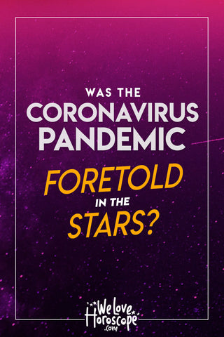 Was The Coronavirus Pandemic Foretold in the Stars PINTEREST