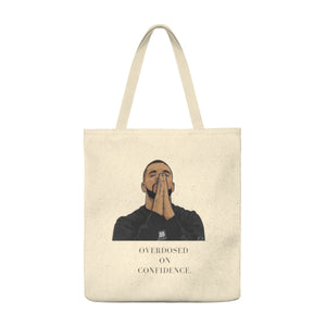 """ Overdosed on confidence "" Man Large Tote Bag"