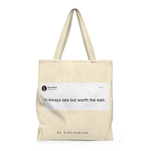 "'"" Always late"" Large Tote Bag"