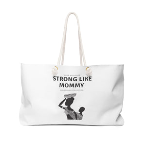 """ Strong like Mommy "" handbag"