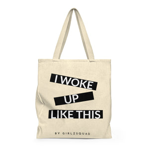 """I woke up like this "" Large Tote Bag"