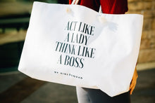 """ Act like a lady, think like a boss ""Handbag"