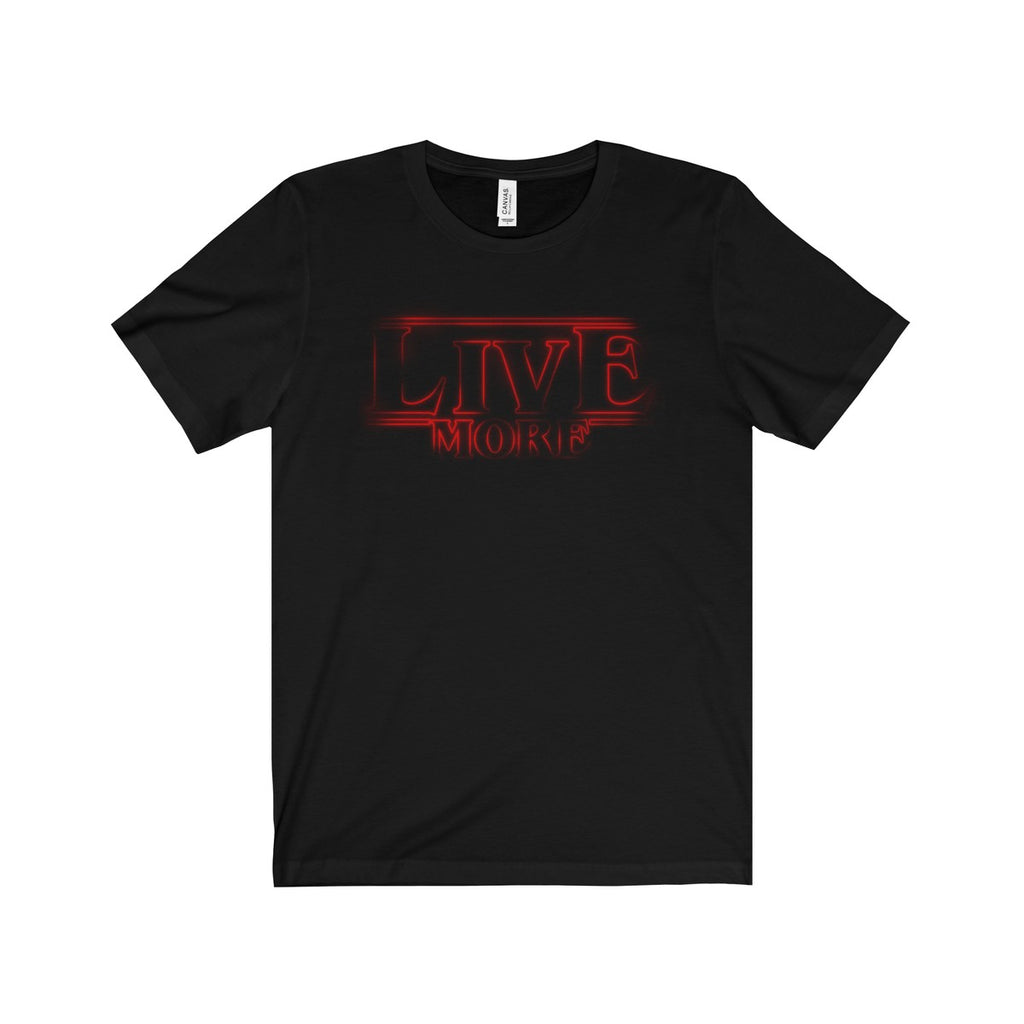 Live More Things Unisex Short Sleeve Tee - Live More