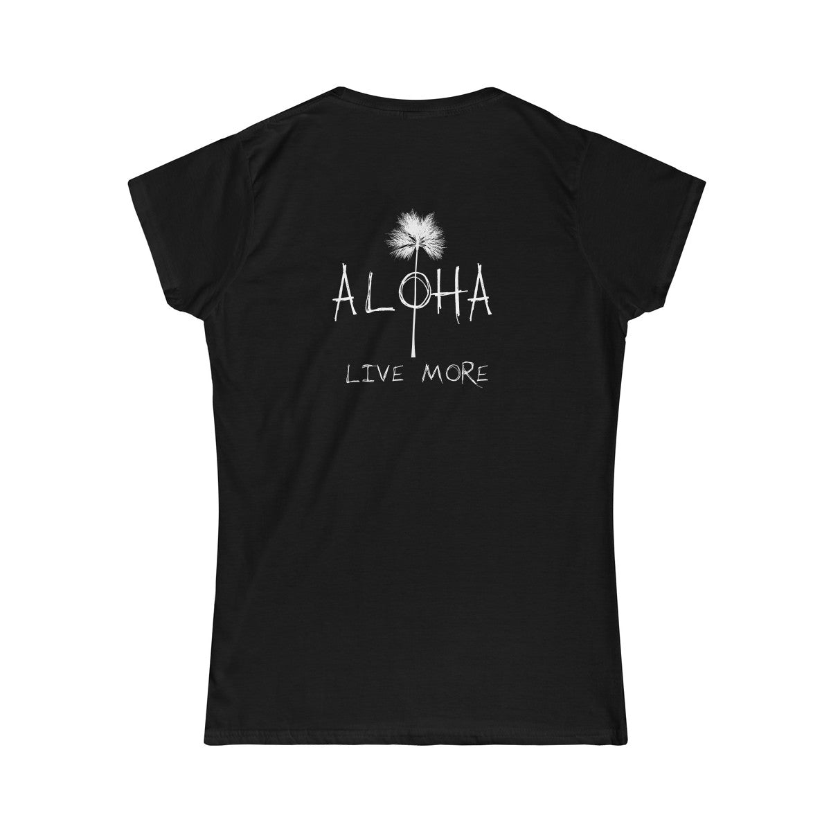 Live More Aloha Women's Softstyle Tee - Live More