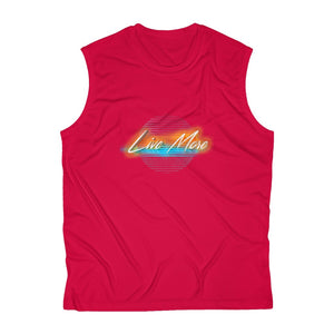 Live More 80's Retro Sleeveless Performance Tee
