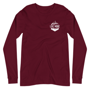 Live More Mountains Unisex Long Sleeve Tee