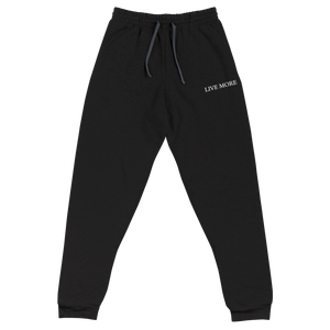 Embroidered Live More Unisex Joggers - Live More