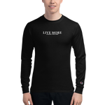 Live More Brand Champion Long Sleeve Shirt - Live More