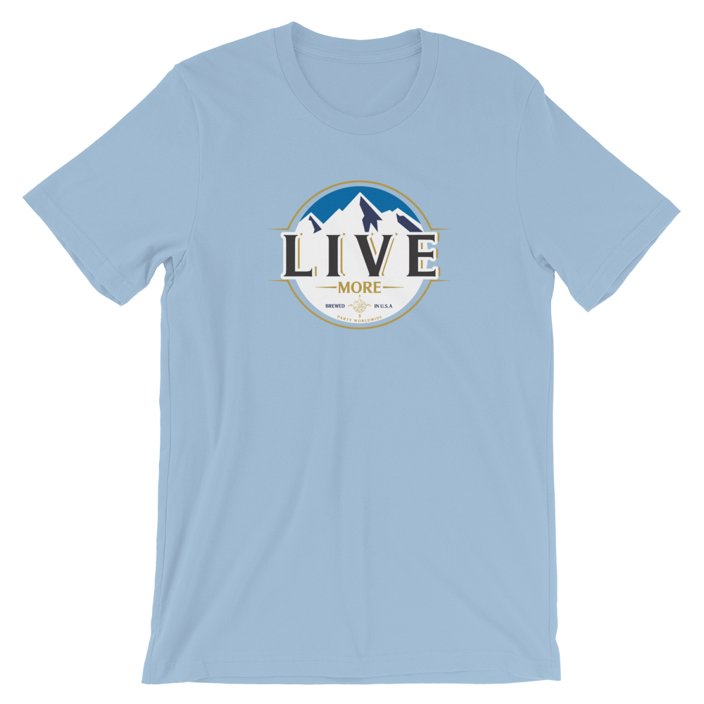 Live More Mountain Brewed Unisex T-Shirt - Live More