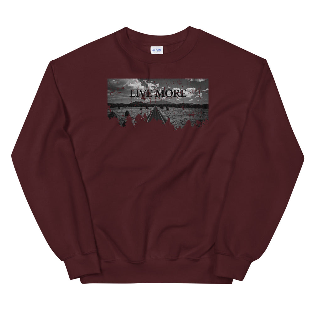Live More Open Road Unisex Sweatshirt