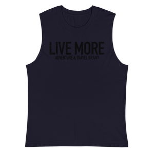 Live More Muscle Shirt