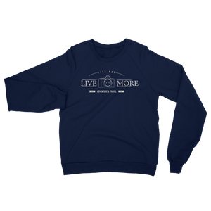 Live More Live Raw Photography Unisex California Fleece Raglan Sweatshirt - Live More