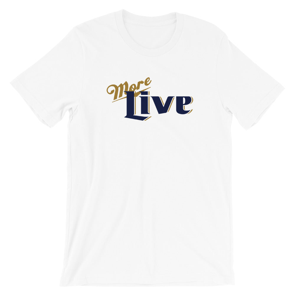 Live More Lite Short-Sleeve Unisex T-Shirt - Live More