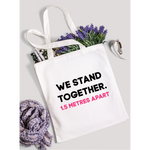 We stand together - White tote bag