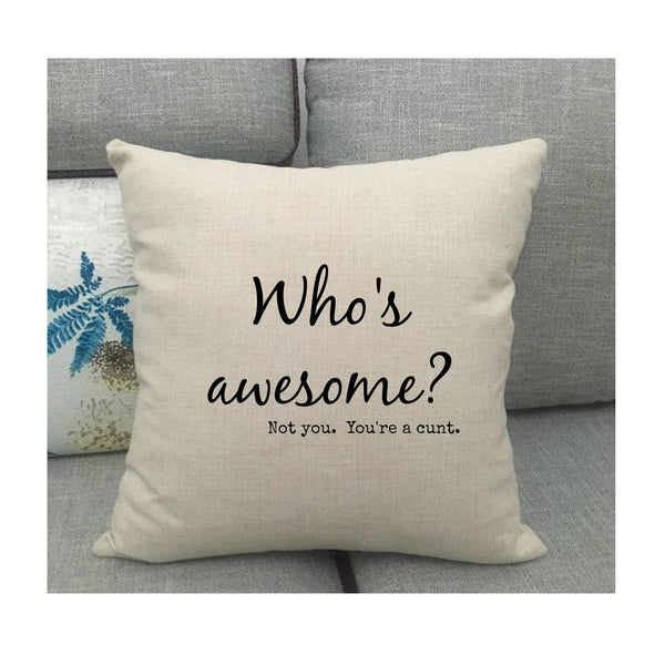 Who's Awesome? Cushion