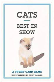 Cats - Best in Show: A Trump Card Game