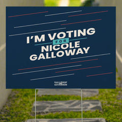 I'm Voting For Nicole Galloway Yard Sign Galloway For Governor Leader Democrat Missouri State