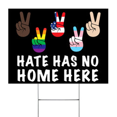 Hate Has No Home Here Yard Sign Patriotic Americans Support LGBT BLM Anti Racism Peace Justice Sign