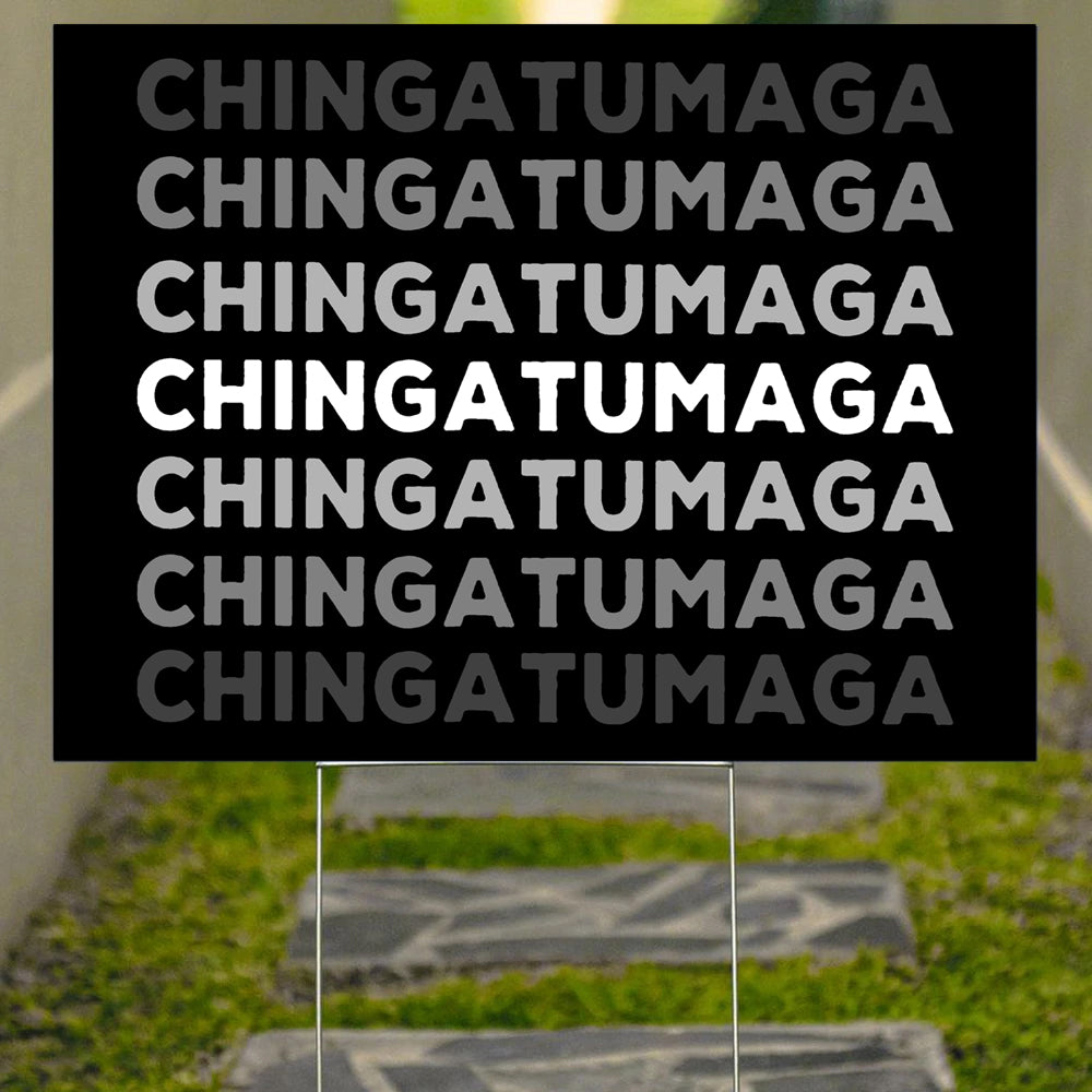 Chingatumaga Yard Sign Funny Political Signs No Mas Naranja Merch Front Yard Decor