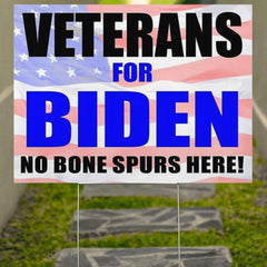 Veterans For Biden 2020 No Bone Spurs Here Yard Sign Anti Trump Sign Support Biden 410K Plan