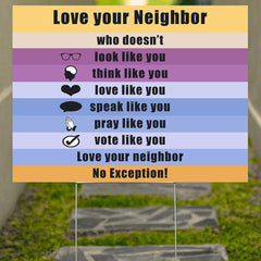 Love Your Neighbor Yard Sign Love Thy Neighbor For Spread Love Front Yard Fall Decor