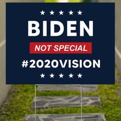 Biden Not Special 2020 Vision Yard Sign Kanye Saying Sign Political Election Sign House Decor
