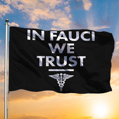 In Fauci We Trust Flag With United States Army Nurse Corps Pride Gifts For Scientist Community