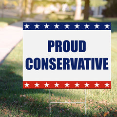 Proud Conservative Yard Sign Republican Campaign Yard Signs Political Sign For Front Yard Decor