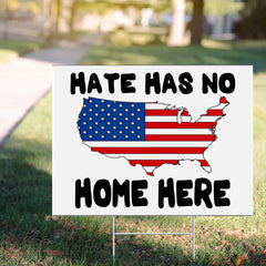Hate Has No Home Here Yard Sign USA Map For Patriotic Sign Democrat Campaign For Biden Voters