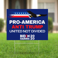 United Not Diveded Yard Sign Pro-America Anti Trump Sign Eagle Vote For Biden Harris 2020