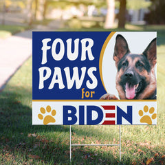 Four Paws For Biden Yard Sign Republicans For Biden Running for President Dog Lover Sign