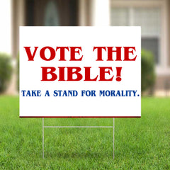 Vote The Bible Yard Sign Take A Stand For Morality Sign Vote For Christian Voting Election Political