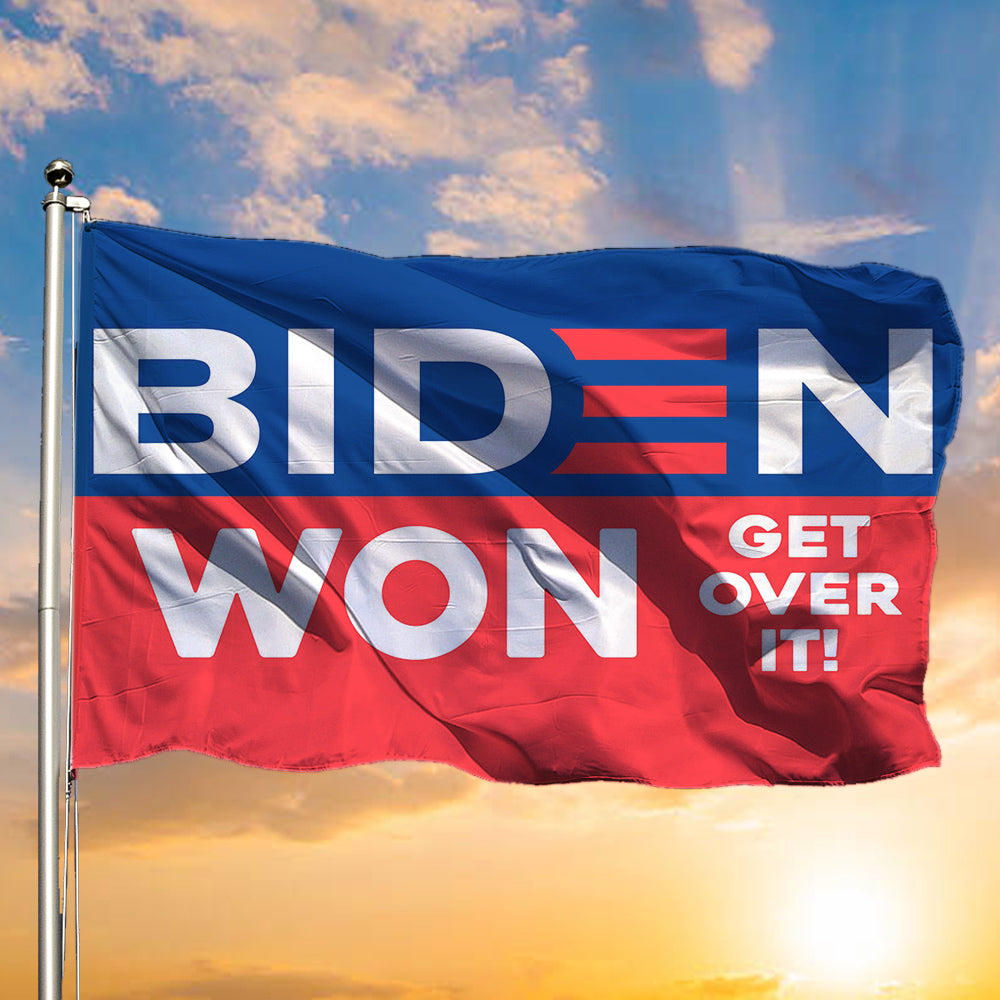 Joe Biden Won Get Over It 2024 President Flag