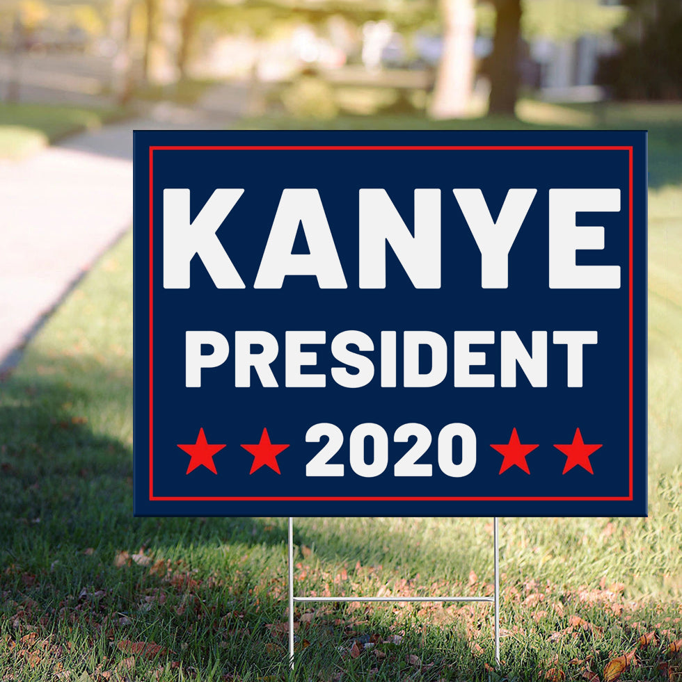 Kanye President 2020 Blue Yard Sign For American President Campaign Signs Yard Decorations