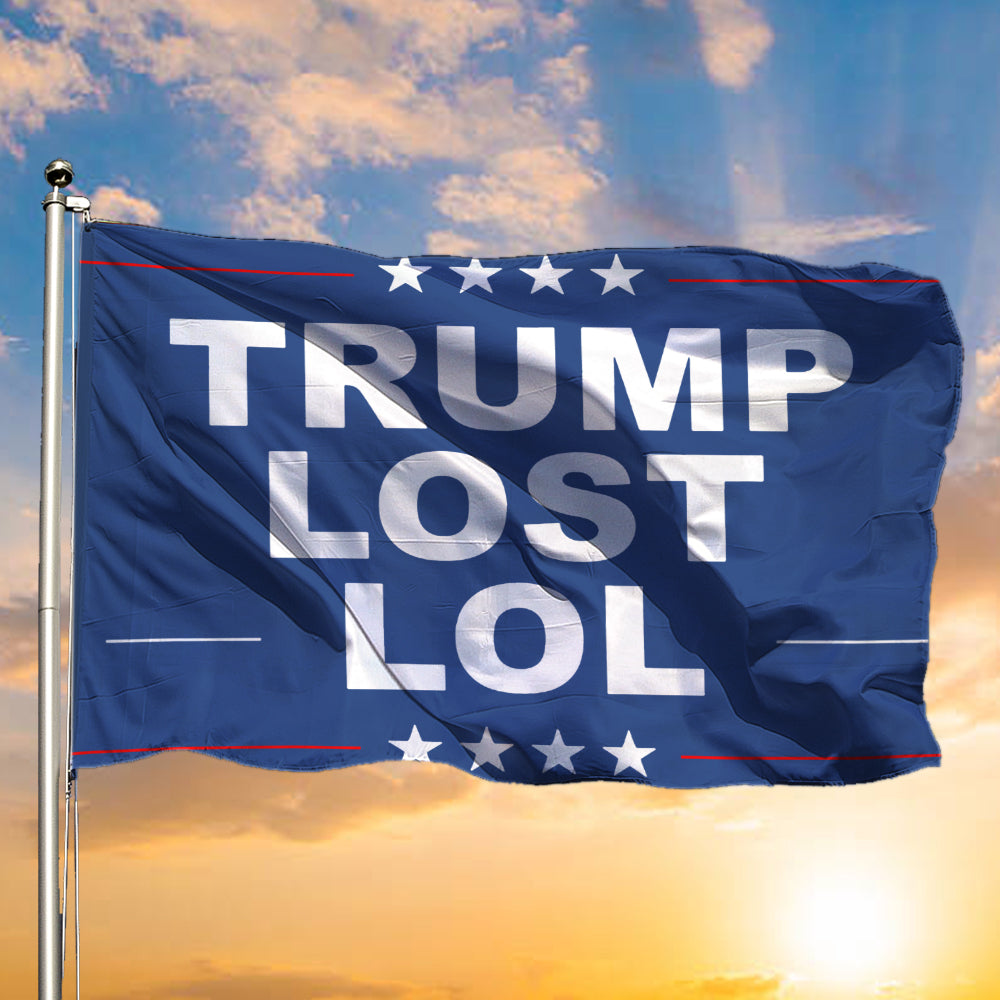 Trump Lost Lol Flag Trump Loser Biden Won Elections Flag Merch Outdoor Decorative