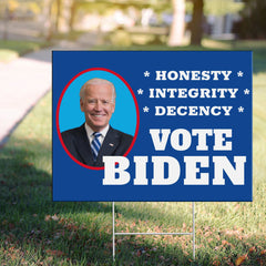 Vote Biden Honesty Integrity Decency Yard Sign Joe Biden For President Welcome Home Yard Signs