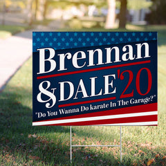 Brennan And Dale Yard Sign Boats And Hoes 2020 Sign Funny Do You Wanna Do Karate In The Garage