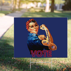 Chingatumaga Yard Sign Rosie Riveter Tattoo Chingatumaga Vote Biden Lawn Sign Political Sign