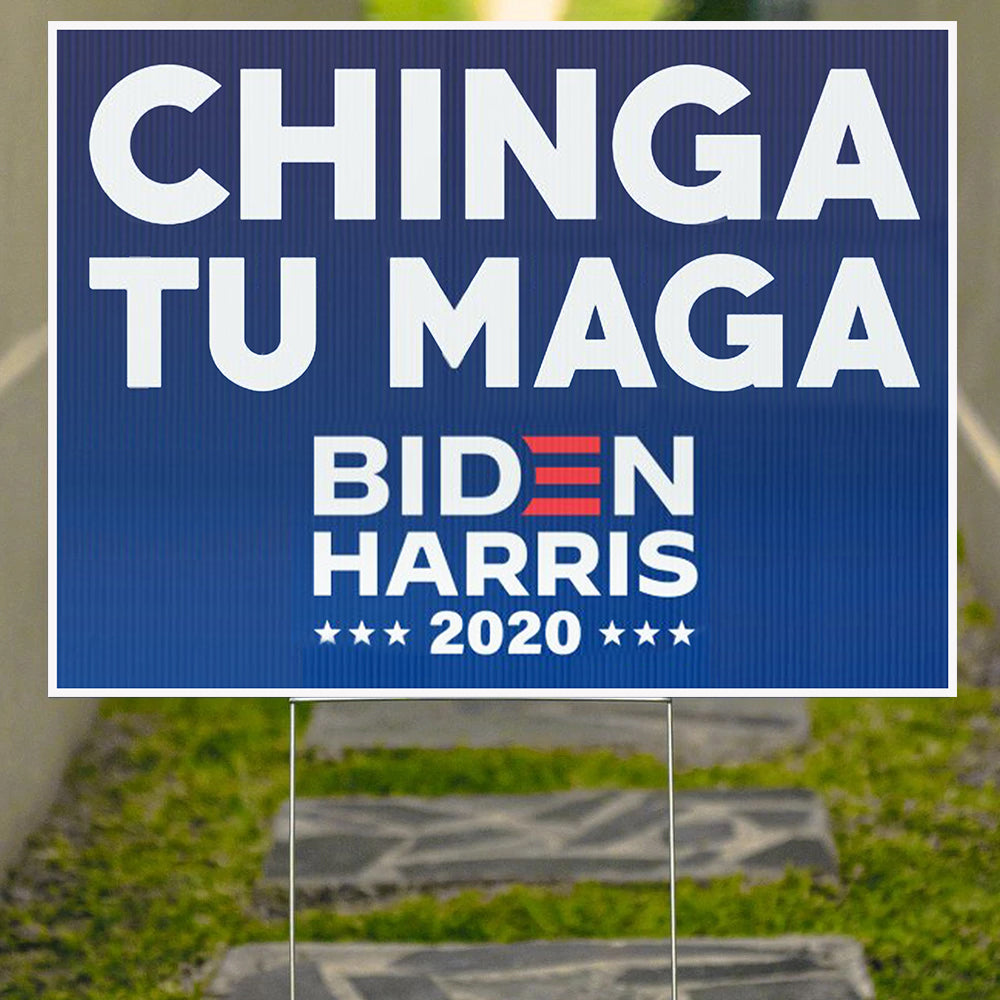 Chingatumaga Biden Harris 2020 Yard Sign Chingatumaga Yard Sign For Decor