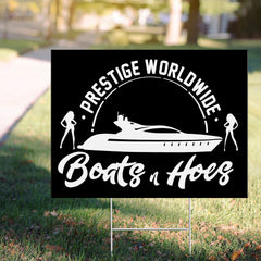 Boats And Hoes 2020 Yard Sign Prestige Worldwide Logos Funny Ornaments For Garden Decor