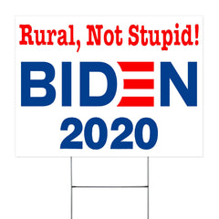 Rural Not Stupid Yard Sign Vote Biden 2020 Lawn Sign Anti Donald Trump For Rural Communities