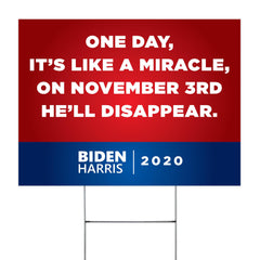 And One Day Like A Miracle Yard Sign On November 3rd Flush The Turd Sign Byedon Outdoor Decor