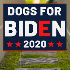 Dogs For Biden 2020 Yard Sign Funny Political Election Vote Sign For Dog Lover Lawn Decoration