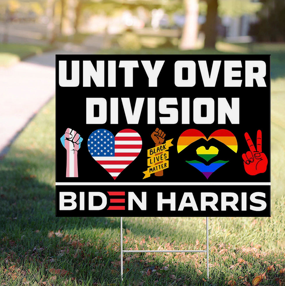 Unity Over Division Biden Harris 2020 Yard Sign Support For BLM LGBT No Racism Biden Campaign