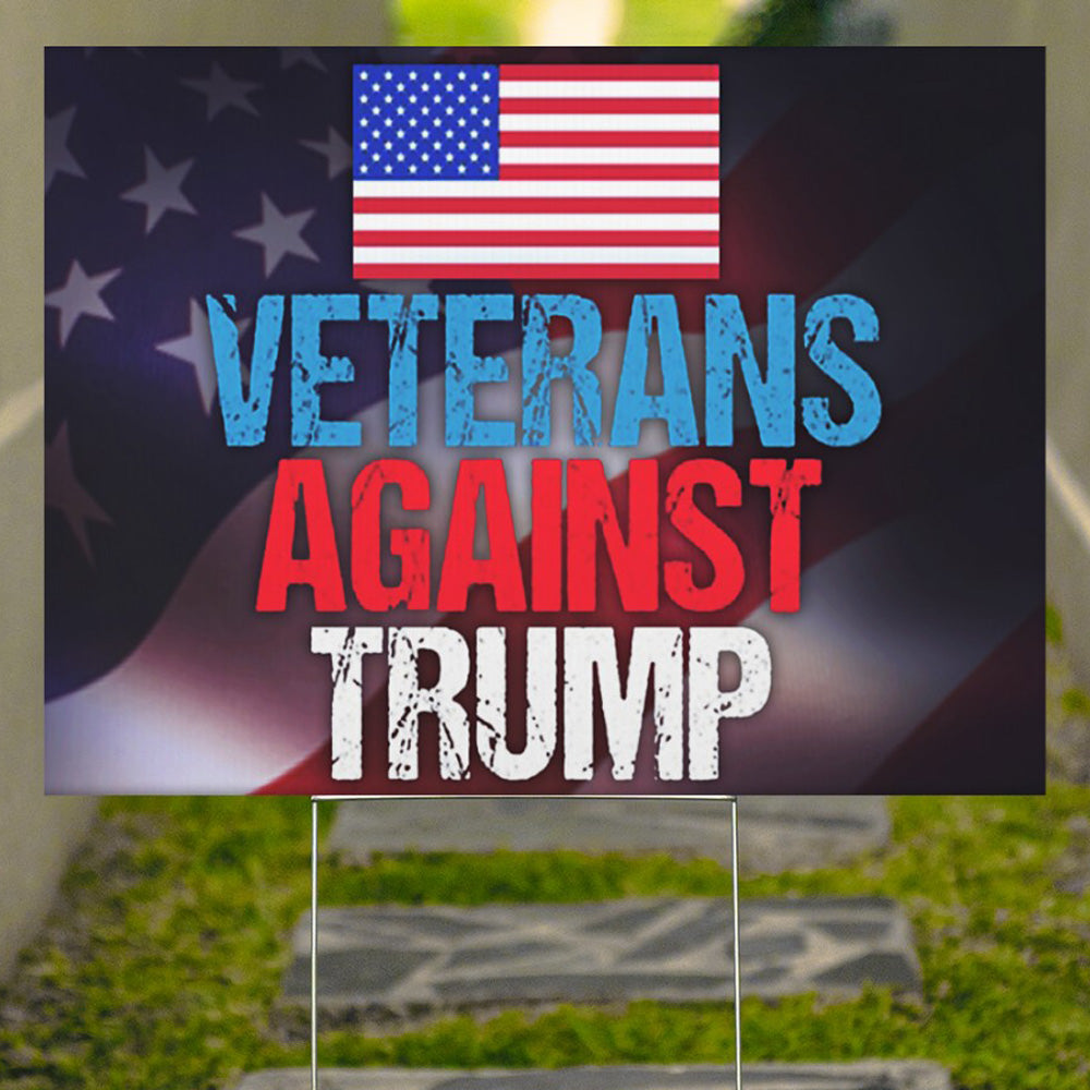 Veterans Against Trump Yard Sign Anti Trump Campaign Vote Rally Sign No Trump For POTUS 2020