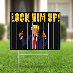 Lock Him Up Yard Sign Trump For Prison 2020 Lawn Sign Funny Political Yard Signs For Anti Trump