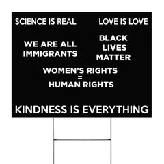Kindness Is Everything Yard Sign For Women's Rights BLM Sign For Anti Discrimination