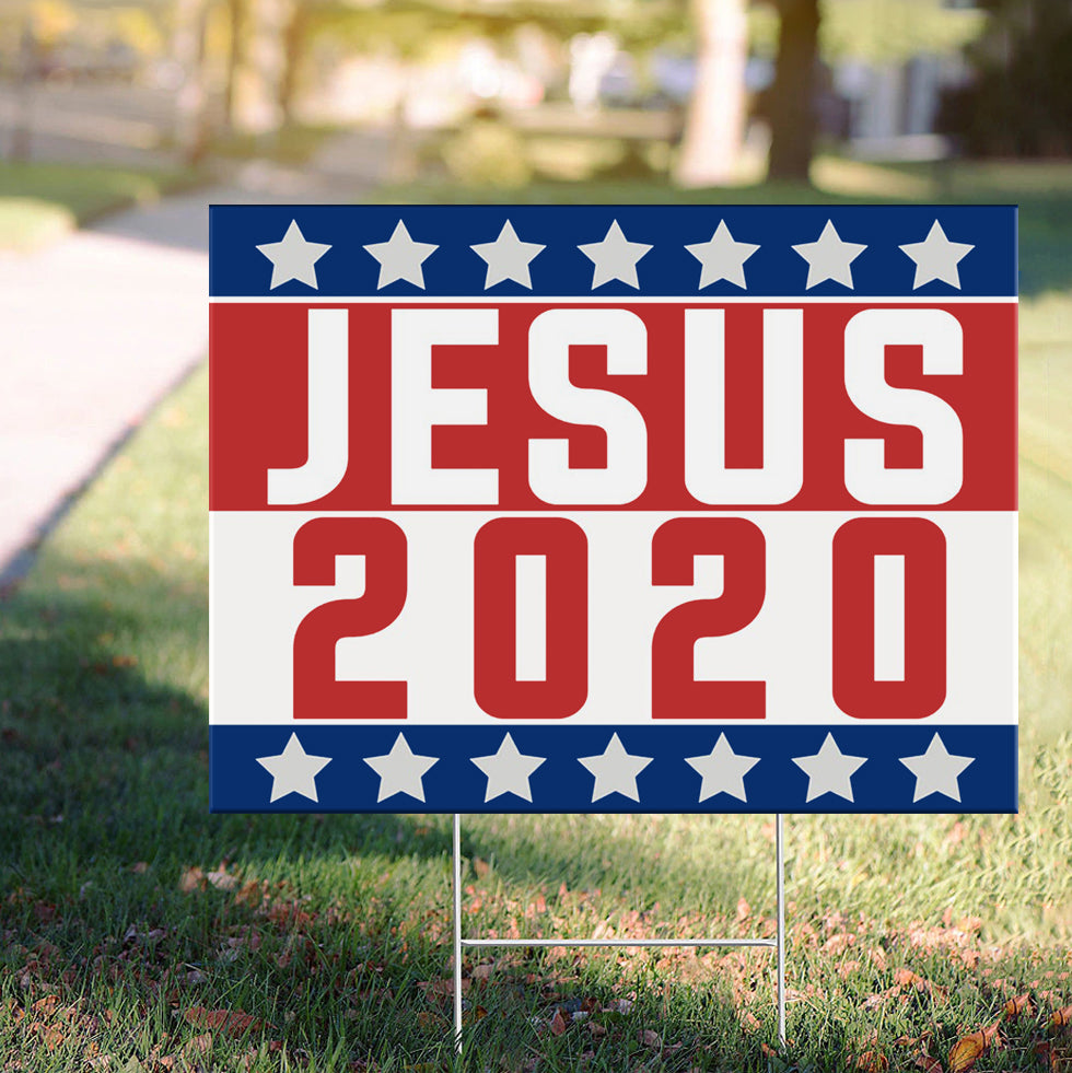 Jesus 2020 Yard Sign Political God Bless America Jesus For President Election Christian Sign