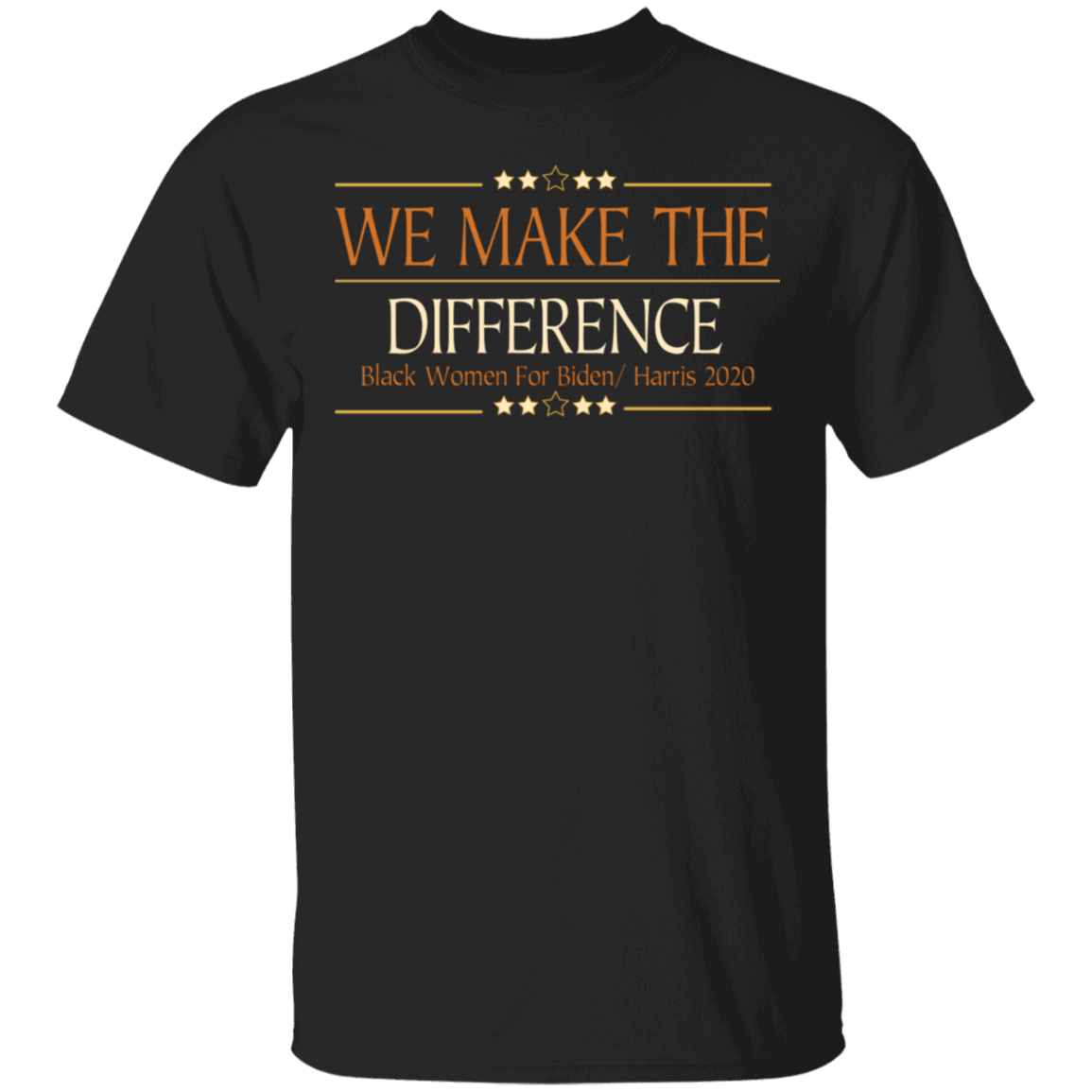 We Make The Difference Black Women For Biden Harris 2020 Shirt Stroll To The Polls T-Shirt