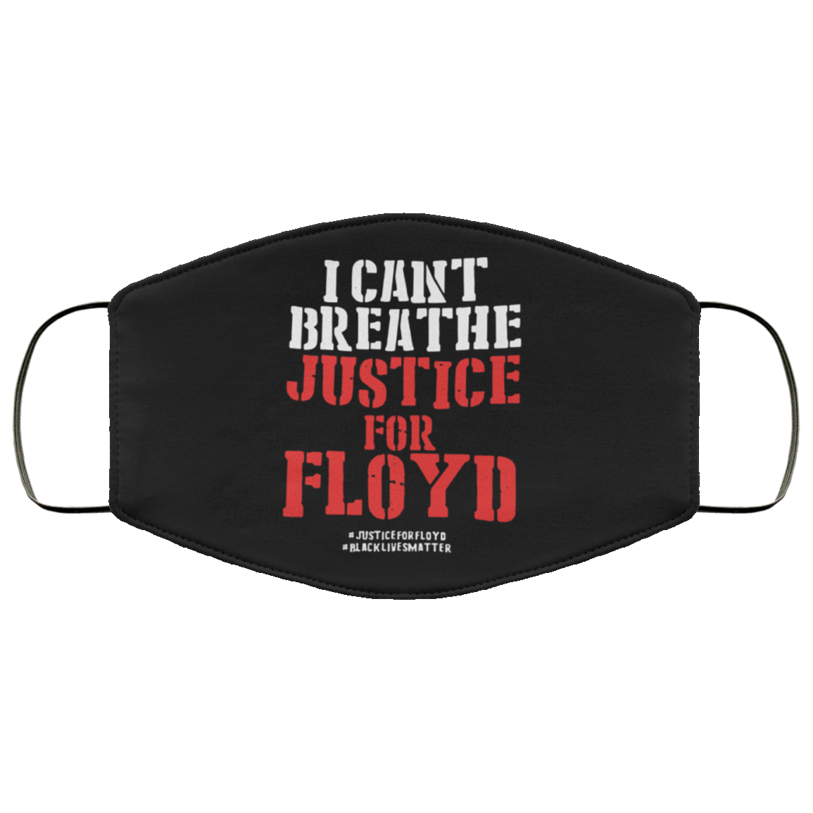 I Can't Breathe Just For Floyd Face Masks - Black Lives Matter Cloth Face Masks Protest